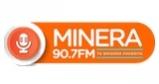Minera 90.7 FM